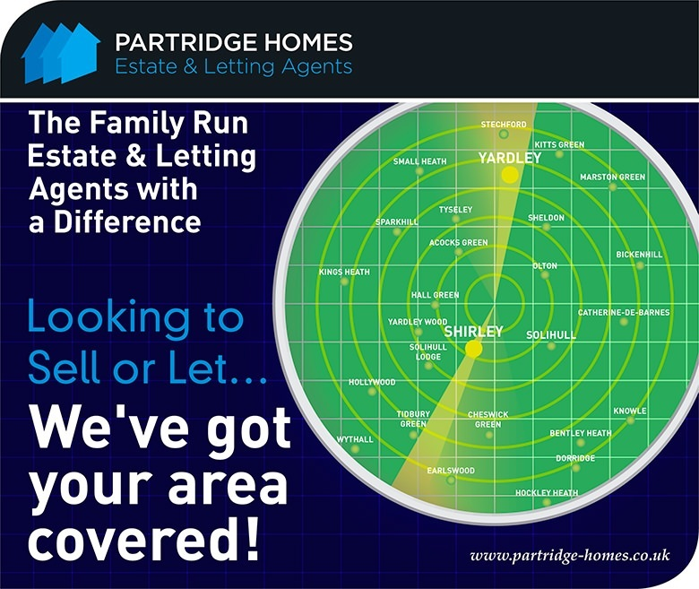 Graphic showing a stylised radar image showing the areas Partridge Homes cover, stating Looking to sell or let, we've got your area covered. We currently cover Acocks Green, Bentley Heath, Bickenhill, Catherine-de-Barnes, Cheswick Green, Dorridge, Earlswood, Hall Green, Hockley Heath, Hollywood, Kings Heath, Kitts Green, Knowle, Marston Green, Olton, Sheldon, Small Heath, Shirley, Solihull, Solihull Lodge, Sparkhill, Stetchford, Tidbury Green, Tyseley, Wythall, Yardley and Yardley Wood